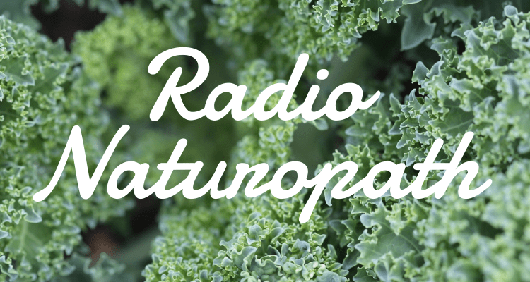 Radio Naturopath Podcast Image-01