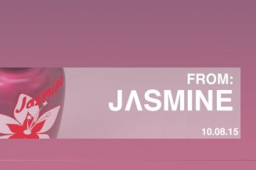 FROM: JASMINE