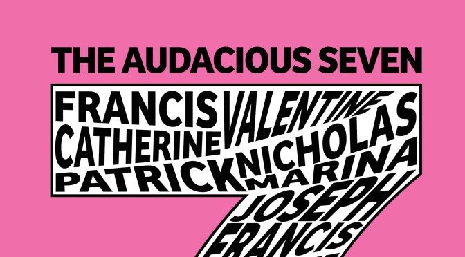 Why We Published This: The Audacious Seven