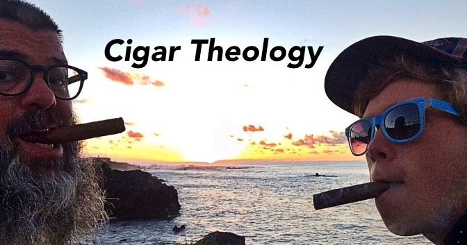 Smoking Cigars to the Glory of God