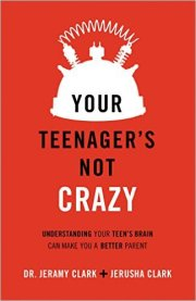 your teenagers not crazy