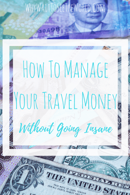 How to Manage Your Travel Money