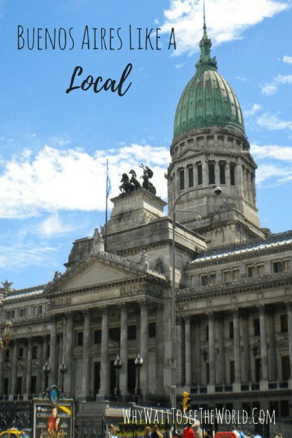 Tips on how to explore Buenos Aires Like a Local from #WhyWait | Places to go, things to do, what to eat