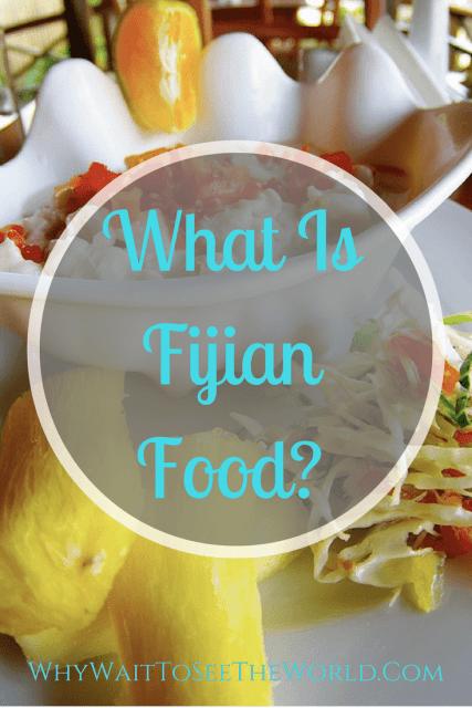 What Is Fijian Food?