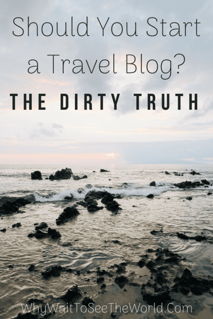 Should You Start a Travel Blog_