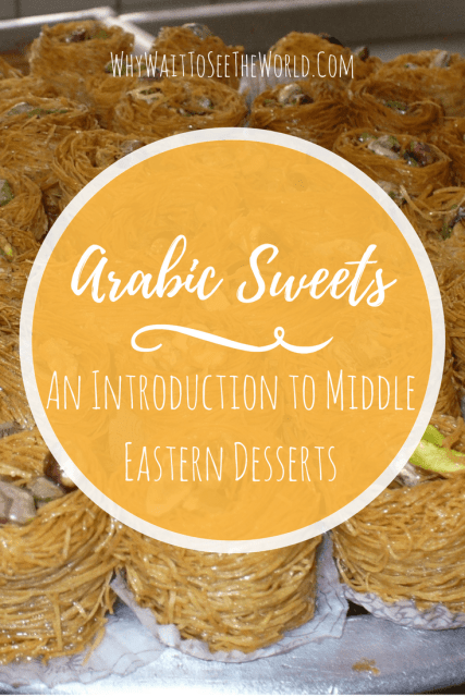 Arabic Sweets - An Introduction to Middle Eastern Desserts