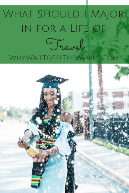 What Should I Major in for a Life of Travel