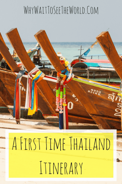 A First Time Thailand Itinerary