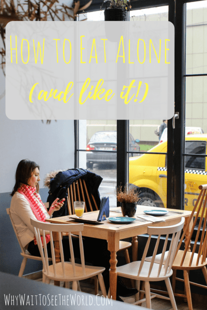 How to Eat Alone and Like It