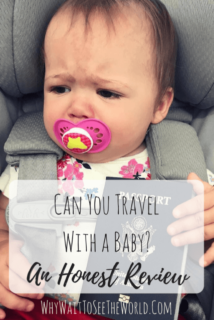 Can You Travel With a Baby - An Honest Review