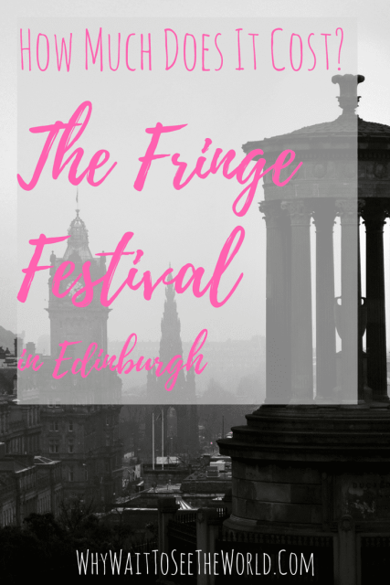 The Fringe Festival in Edinburgh