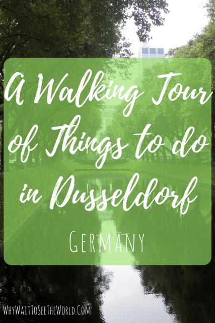 A Walking Tour of Things to do in Dusseldorf