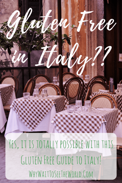 Gluten Free Guide to Italy