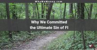 https://whywemoney.com/no-shame-why-we-committed-the-ultimate-sin-of-fi/
