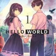 Adaptasi Manga Hello World Akan Mencapai Klimaks Pada Bulan Februari 13