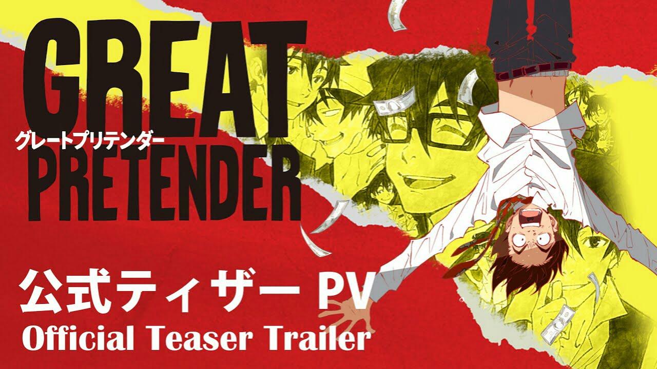 Anime Great Pretender