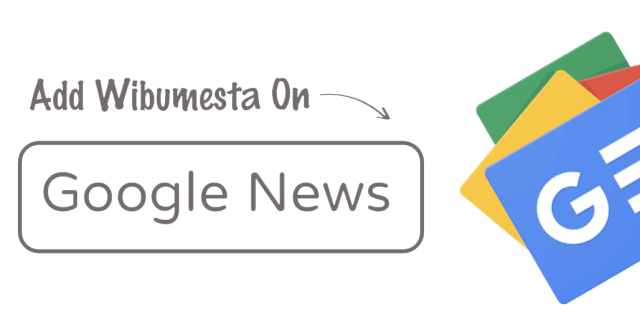 Wibumesta On Google News Follow