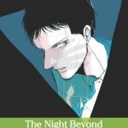 Manga The Night Beyond the Tricornered Window Karya Tomoko Yamashita Memasuki Arc Terakhir 15