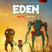 Anime Eden dari Netflix Ungkap Seiyuu, Penundaan ke Mei 2021, Visual Baru 9