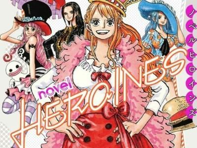 Karakter Wanita One Piece Memiliki Cerita Khusus dalam One Piece Novel Heroines 1