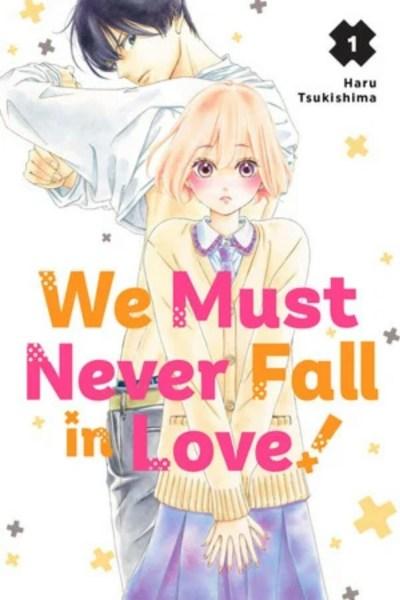 Manga We Must Never Fall in Love! Akan Berakhir dengan Volume Ke-9 1