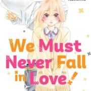 Manga We Must Never Fall in Love! Akan Berakhir dengan Volume Ke-9 20