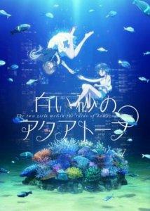 Tanggal Tayang Perdana Anime Shiroi Suna no Aquatope Garapan P.A. Works Telah Diungkapkan 5