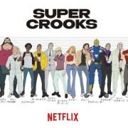 Motonobu Hori Menyutradarai Anime Netflix Super Crooks di BONES 15