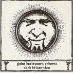 Recensie: CD John Barleycorn Reborn: Dark Brittanica