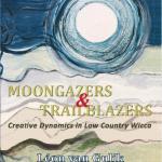 Recensie Moongazers & Trailblazers