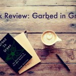 Review: Garbed in Green