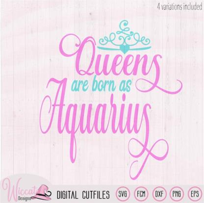 Aquarius Queen Zodiac svg, born in January and February