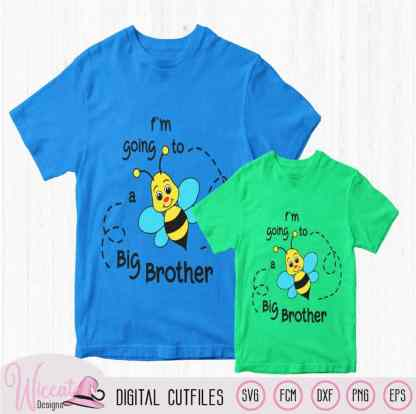 Bee Big brother announcement, boys shirt svg, pregnant svg, kids Svg, new baby, brother to be, fcm file, Svg for cricut, Scanncut file, DIY