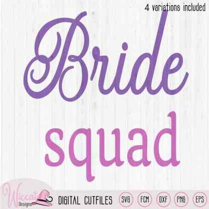 Team bride, Bride quotes, bachelor design, diamond ring svg, bride squad svg, scanncut fcm, bride shirt, dxf file, svg cricut, vinyl craft