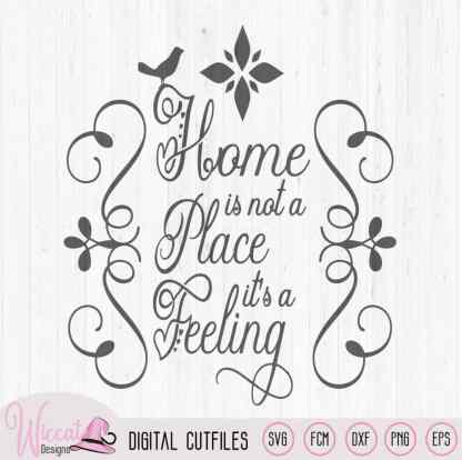 Home is a Feeling, Free cut file
