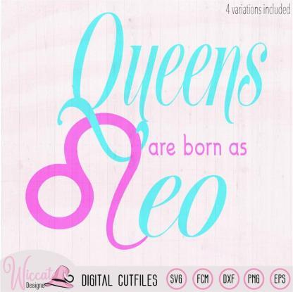 Queens are born Leo svg