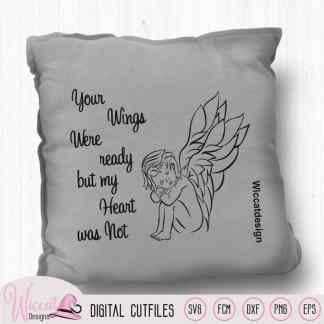 Angel boy with wings for rainbow baby, Your wings where ready, Guardian Angel, scanncut files, keepsake digital file, memorial quote, cricut