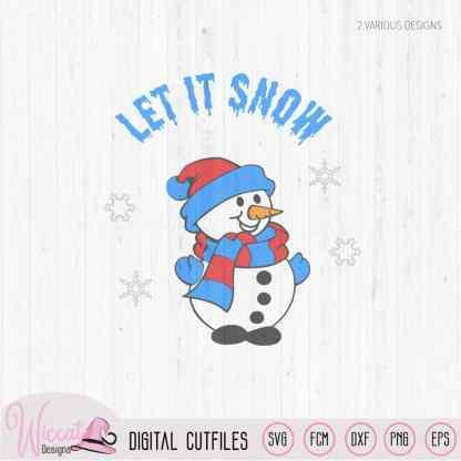 Snowman Let it snow svg, kids svg, cut file svg,