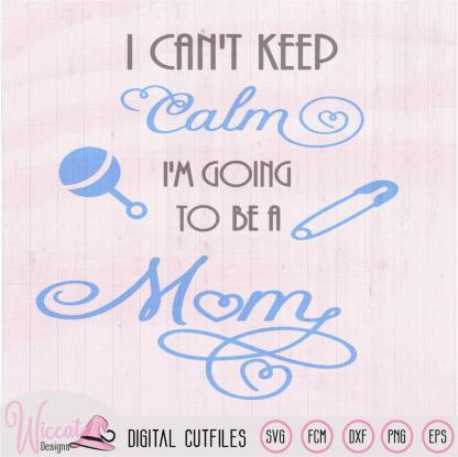 Pregnant first born, Keep calm MOM