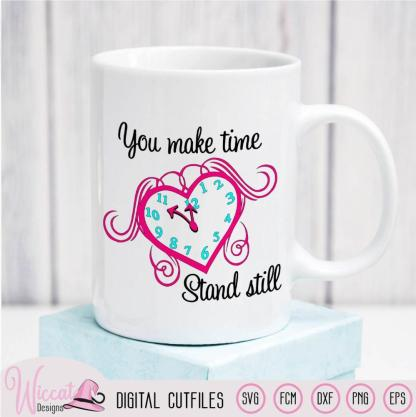 Clock Heart with quote, You make time stand still