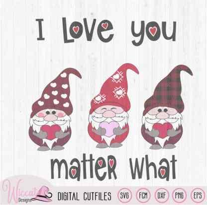 Valentine gnomes, I love you gnome matter what