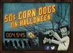 50-cent corn dogs at Sonic on Halloween