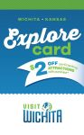 Explore Card from Visit Wichita - save $2 on local attractions