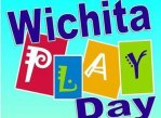 FREE Wichita Play Day 2015
