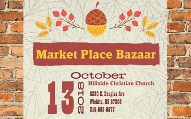Holiday market Wichita - Hillside Christian Church Marketplace Bazaar, October 13, 2018 at 8330 E. Douglas in Wichita. $2 admission; kids 12 and younger get in free.