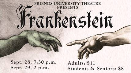 Friends University Theater Production of Frankenstein