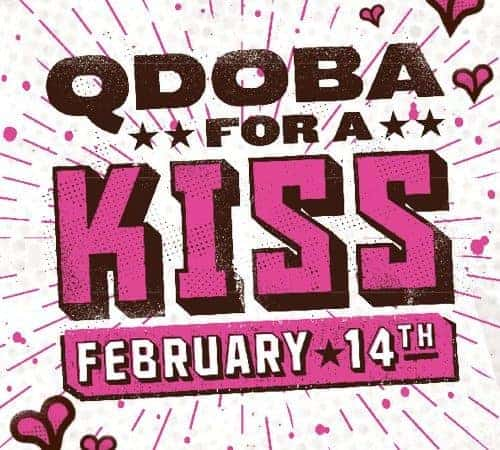 qdoba for a kiss bogo deal