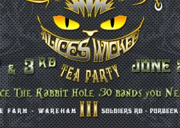 Alice's Wicked Tea Party 2017 Who's Playing !