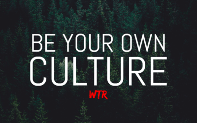 Be Your Own Culture