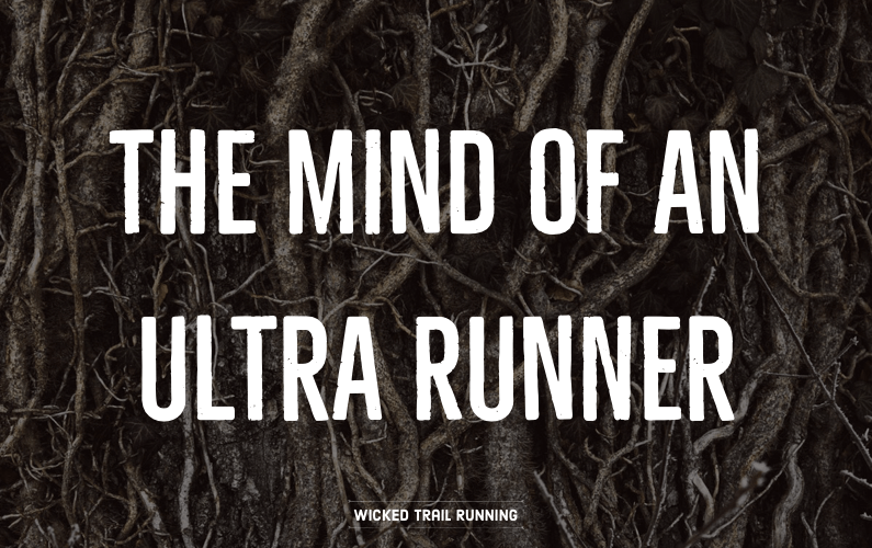 The Mind of an Ultra Runner